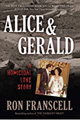 Alice & Gerald: A Homicidal Love Story Kindle Edition