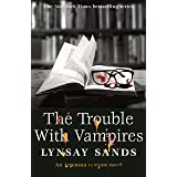 The Trouble With Vampires: Book Twenty-Nine (ARGENEAU VAMPIRE 29)