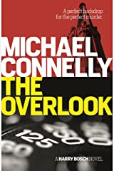 The Overlook (Harry Bosch Book 13) Kindle Edition