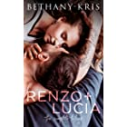 Renzo + Lucia: The Complete Trilogy