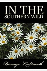 In The Southern Wild (Stories of Life, Stories of Love Book 5) Kindle Edition