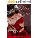 His Virgin Widow (Rakes of Mayfair Book 1)
