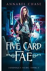 Five Card Fae (Pandora's Pride Book 3) Kindle Edition