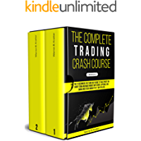The Complete Trading Crash Course: The #1 beginner's fast an…