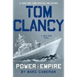 Tom Clancy's Power And Empire: INSPIRATION FOR THE THRILLING AMAZON PRIME SERIES JACK RYAN: 17