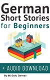 German Short Stories for Beginners + Audio Download: Improve…