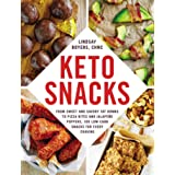Keto Snacks: From Sweet and Savory Fat Bombs to Pizza Bites and JalapenoPoppers, 100 Low-Carb Snacks for Every Craving: From