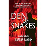 Den Of Snakes: An Action Thriller