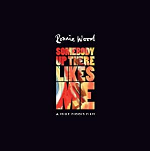 Ronnie Wood: Somebody Up There Likes Me: Deluxe Edition [Blu-ray]