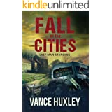 Fall of the Cities: Last Man Standing