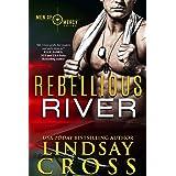 Rebellious River: Men of Mercy, Book 5