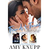 Friends to Forever: A Friends-to-Lovers Contemporary Romance Collection