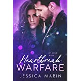 Heartbreak Warfare: A Second Chance at Love Hollywood Romance (Let Me In Book 1)