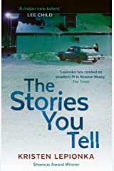 The Stories You Tell: Roxane Weary #3 Kindle Edition