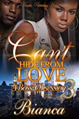 Can't Hide From Love 3 Kindle Edition