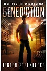 Benediction (The Unbound Book 2) Kindle Edition