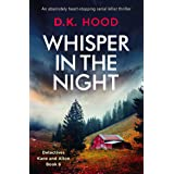 Whisper in the Night: An absolutely heart-stopping serial killer thriller (Detectives Kane and Alton Book 6)