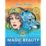 Magic Beauty: Coloring Book for Adult: Animals, Birds, Flowers, Mandalas, Beautiful Fairies