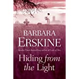Hiding From the Light: a spellbinding tudor historical timeslip fiction story of witches, secrets and revenge...