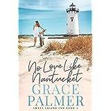 No Love Like Nantucket (A Sweet Island Inn Book 4)