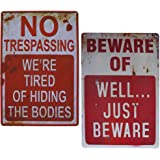 """Wonderwin Beware of Well Just Beware & No Trespassing We're Tired of Hiding The Bodies 8"""" x 12"""" Retro Metal Sign Vintage Bar"""