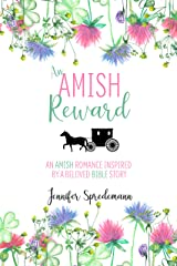 An Amish Reward: An Amish Romance Inspired by a Beloved Bible Story Kindle Edition