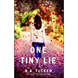 One Tiny Lie: A Novel (The Ten Tiny Breaths Series Book 3)