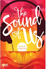 The Sound of Us Kindle Edition