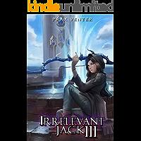 Irrelevant Jack 3 (English Edition)