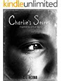 Charlie's Secret: Inspired by a true story (Samantha Mallon Book 1) (English Edition)