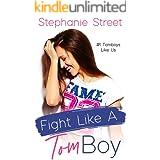Fight Like a Tomboy (Tomboys Like Us Book 1)