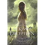 KISS OF DECEPTION: The Remnant Chronicles, Book One: 01