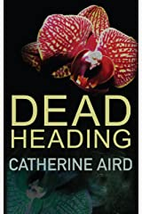 Dead Heading (Inspector Sloan series Book 25) Kindle Edition