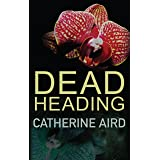 Dead Heading (Inspector Sloan series Book 25)