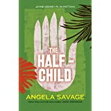 The Half-Child: Jayne Keeney PI in Pattaya (Jayne Keeney Novels Book 2)
