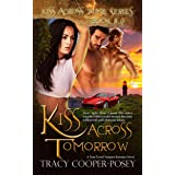 Kiss Across Tomorrow (Kiss Across Time Book 8)