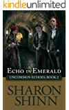 Echo in Emerald (Uncommon Echoes Book 2) (English Edition)