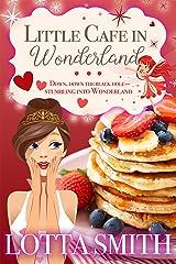 Little Cafe in Wonderland Kindle Edition