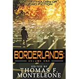 Borderlands, Volume One : The Anthology of Weird Fiction