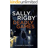 Deadly Games: A Cavendish & Walker Novel - Book 1