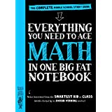Everything You Need to Ace Math in One Big Fat Notebook - US Edition: The Complete Middle School Study Guide
