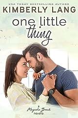 One Little Thing: A Magnolia Beach Novella Kindle Edition