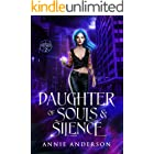 Daughter of Souls & Silence (Rogue Ethereal Book 2)