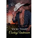 Cowboy, Undercover (Lazy S Ranch Book 4)