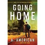 Going Home: A Novel: 1