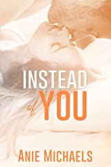 Instead of You Kindle Edition