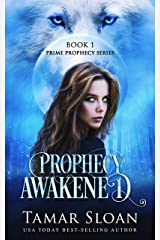 Prophecy Awakened: Prime Prophecy Series Book 1 Kindle Edition