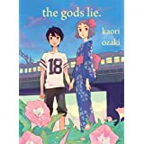 The Gods Lie