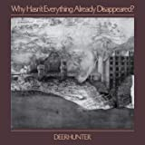 Why Hasn't Everything Already Disappeared? [輸入盤CD] (4AD0089CD)
