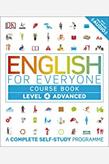 English for Everyone Course Book Level 4 Advanced: A Complete Self-Study Programme Kindle Edition